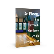 Book De Ploeg, the expressionism behind architecture